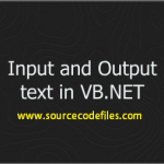 Input and Output Text in VB.NET