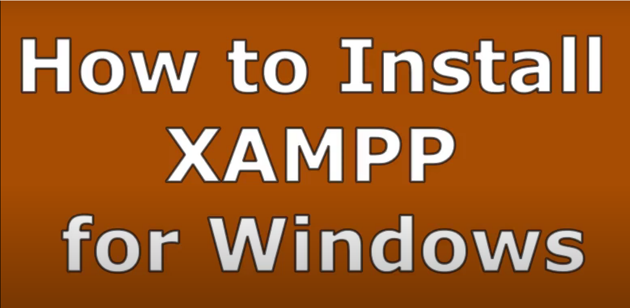 How to Install Xampp fo Windows
